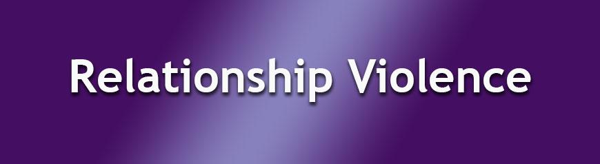 Relationship Violence
