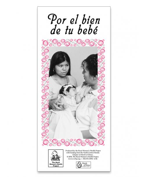 Por el bien de tu Bebé (For the Well-Being of your Baby)