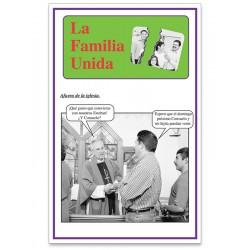 """""""La Familia Unida"""" Fotonovela"""