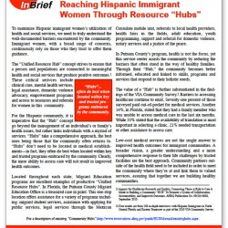"Reaching Hispanic Immigrant Women Through Resource ""Hubs"" Brief"