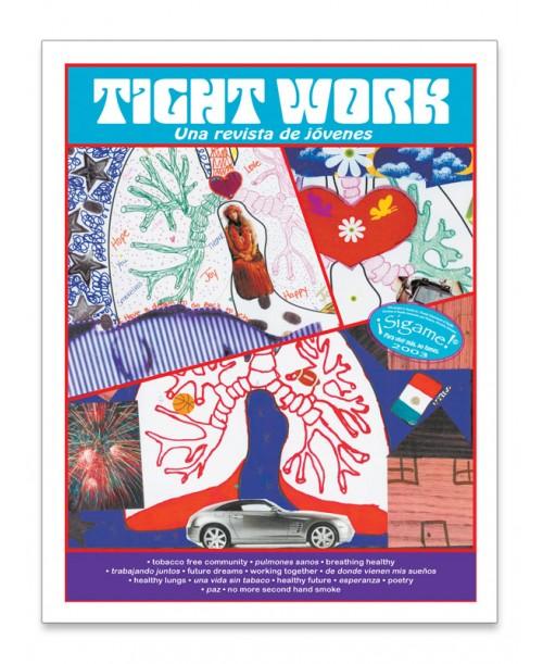 Tight Work - una revista para jóvenes