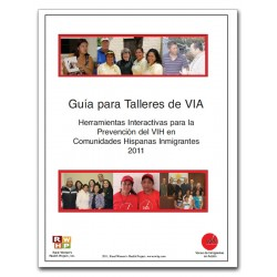 Curriculum for HIV Prevention Workshop for Farmworkers.