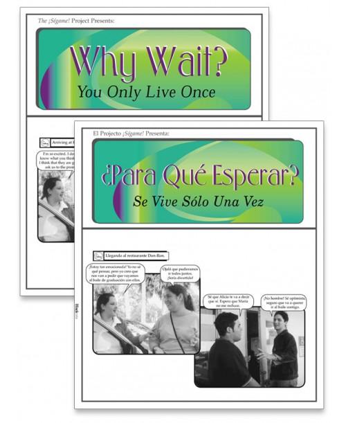 ¿Para qué esperar? Se vive sólo una vez (Why Wait? You Only Live Once) Fotonovela
